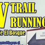 IV Trail Running El Bosque 2017